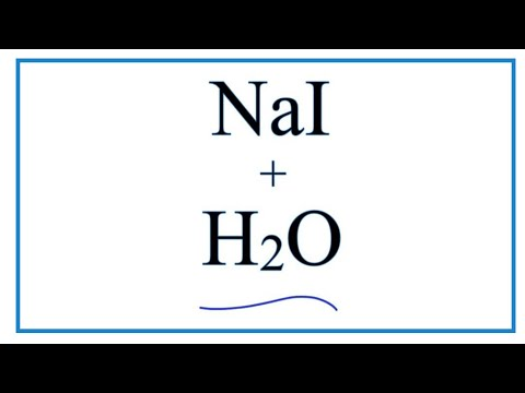 Equation For NaI + H2O     (Sodium Iodide + Water)