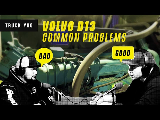 VOLVO D13 COMMON PROBLEMS. WATCH BEFORE YOU BUY.