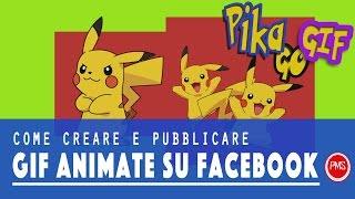 Wie erstellen Sie und veröffentlichen Sie GIF auf Facebook || Creare e pubblicare GIF animiert su Facebook
