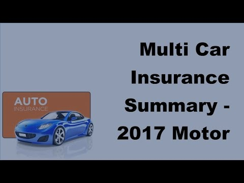Multi Car Insurance Summary -  2017 Motor Insurance Tips