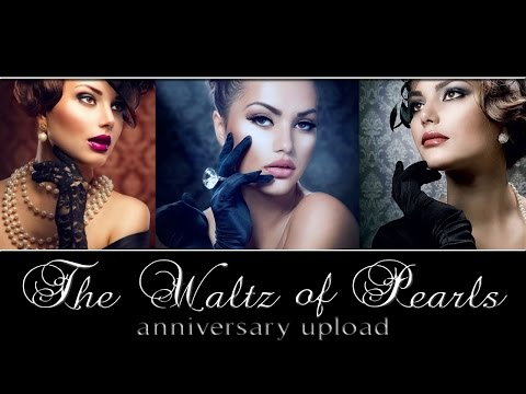 The Waltz of Pearls (Anniversary Edition)