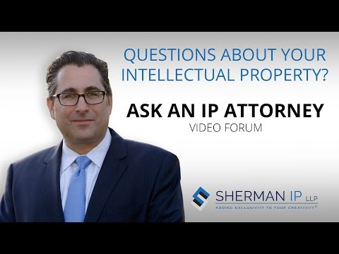 Ask An IP Attorney Video Forum