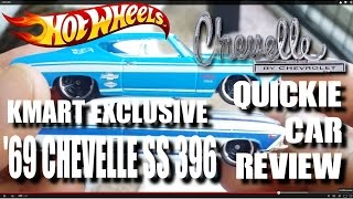 Quickie Car Review - Kmart K-day Exclusive '69 Chevelle Ss 396 - 2015 Hot Wheels