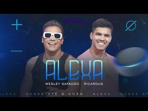 Wesley Safadão e Ricardus - Alexa (Clipe Oficial)