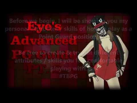 FreeStyle2 - #TBPG - Eye's Advanced PG Guide PT 2