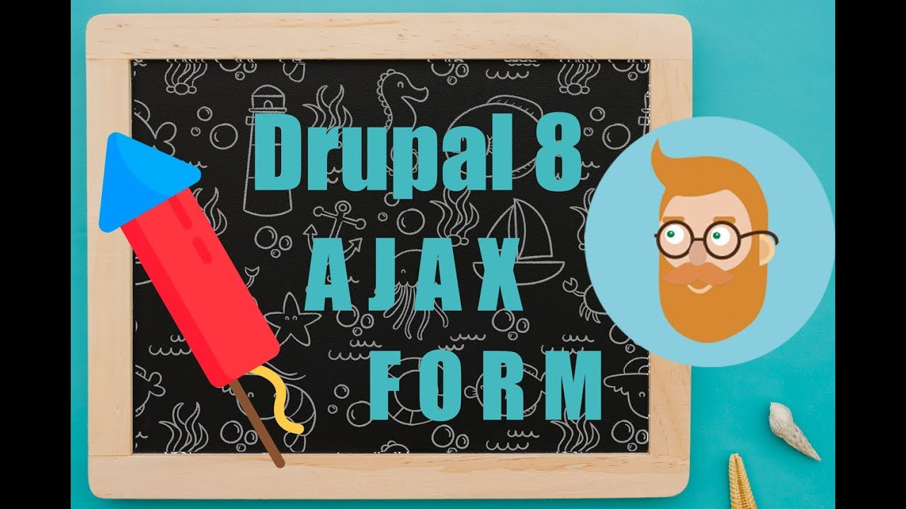 🚀 Creating an AJAX Form into our Drupal 8 custom module programmatically