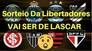 SORTEIO DA LIBERTADORES 2019 - FASE DE GRUPOS - VAI SER DE LASCAR