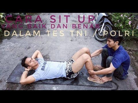 Cara SIT UP Yang Baik Dan Benar Dalam TES JASMANI TNI / POLRI . 100% Lulus