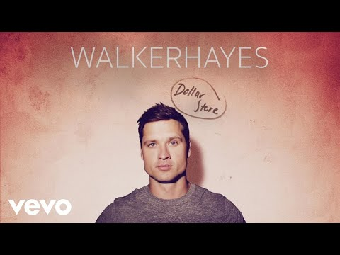 Walker Hayes  Dollar Store Audio