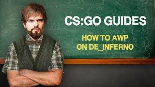 CS׃GO Guides׃ Как играть с AWP на de_inferno (ENG SUBS)
