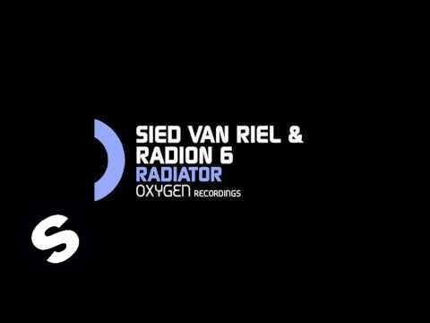 Sied van Riel & Radion 6 - Radiator (Original Mix)