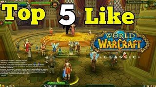 Top 5 Best Games Like World Of Warcraft For Android & Ios