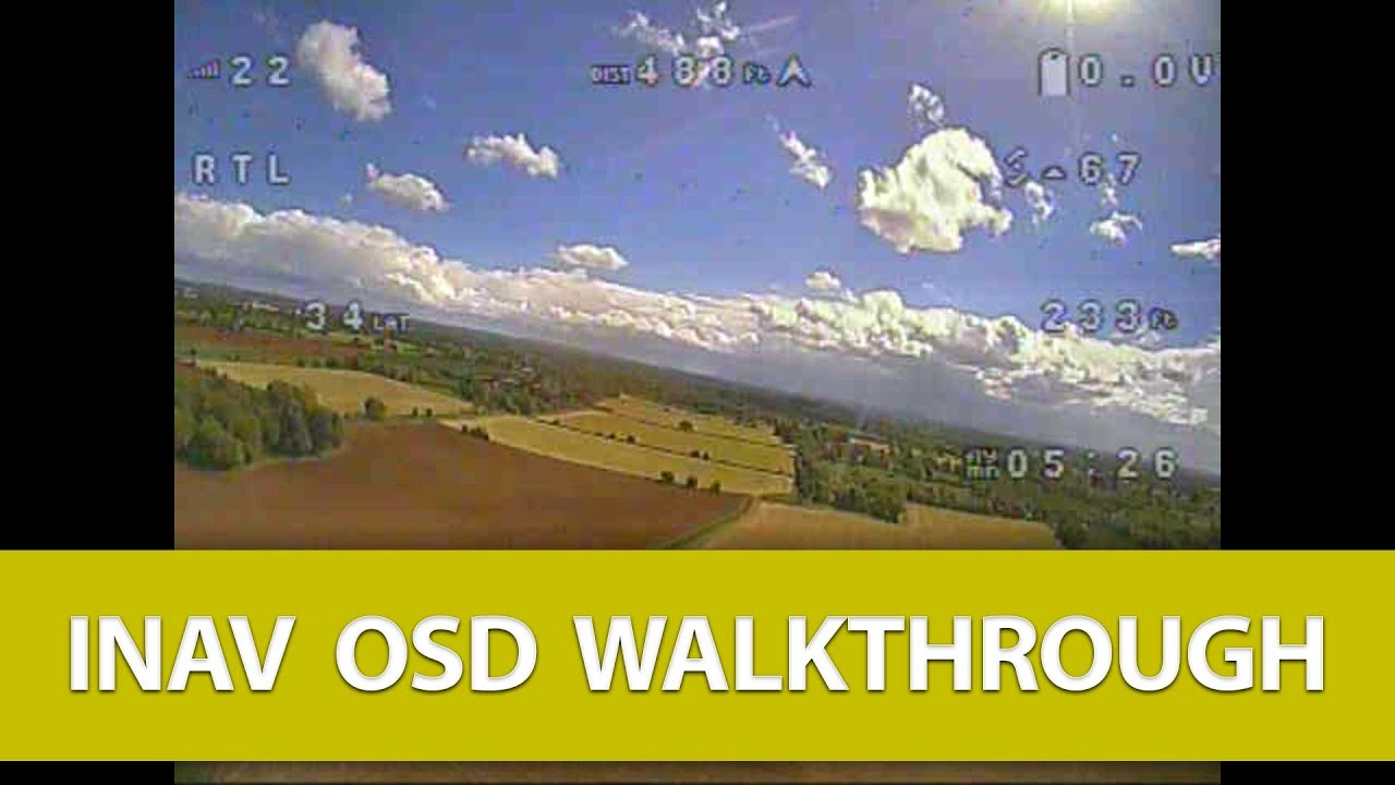 iNav OSD Walkthrough While Testing Out RTL (Return to Launch) V1 7 0