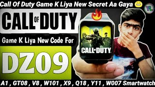 How To Play Call Of Duty Mobile Game On Fake/Real DZ09 Smartwatch | With A Secret Code | You Look