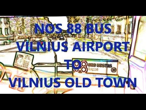 VILNIUS AIRPORT TO OLD TOWN - NUMBER 88 BUS