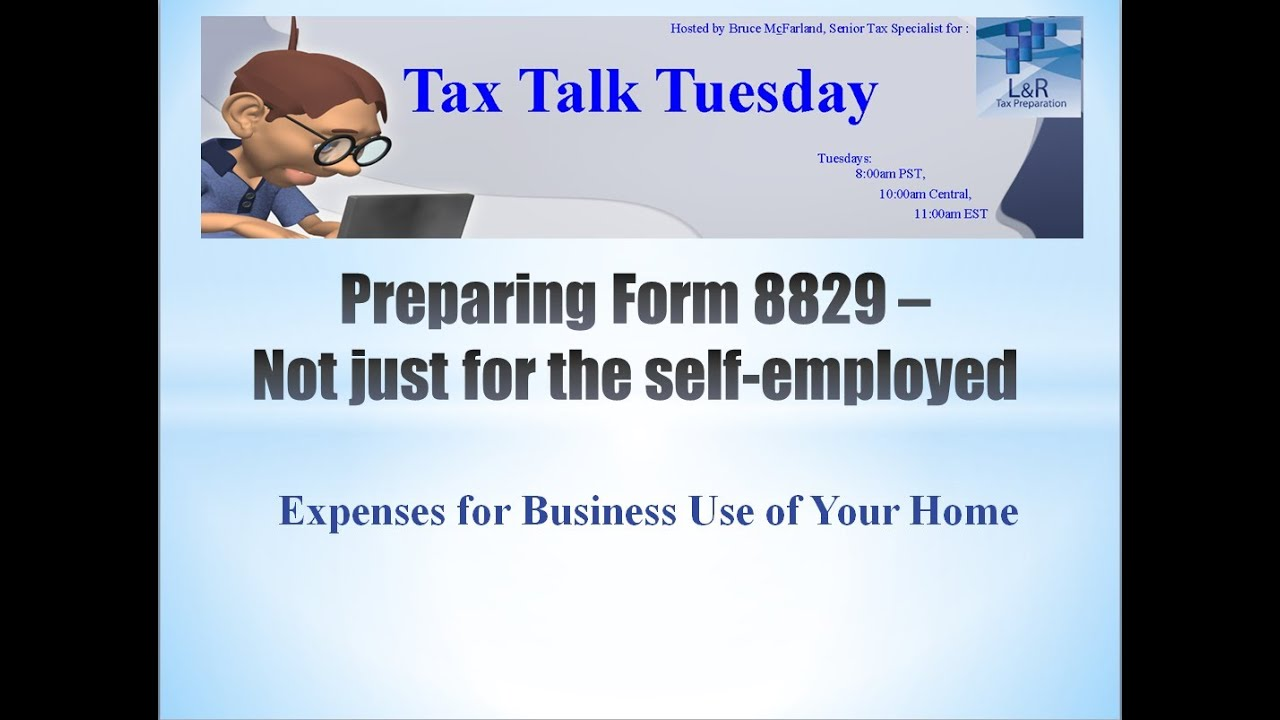 Preparing Form 8829 - Expenses for Business Use of Your Home - YouTube