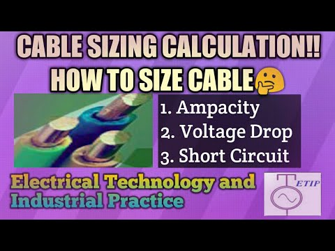 Cable Sizing Calculation|How To Select Cable Size|Electrical Technology And Industrial Practice