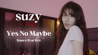 [Suzy:A Tempo] Suzy - 「Yes No Maybe(2021 Ver.)」 Dance Practice