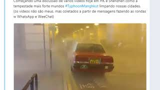 ASSUSTADOR, ULTIMAS IMAGENS DO SUPER TUFÃO NA CHINA AGORA
