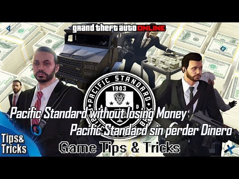 GTA Online: Easiest way to do Pacific Standard without losing Money – Game Tips & Tricks
