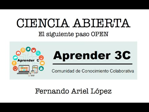 #Aprender3C - Ciencia abierta: el siguiente paso Open