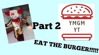 Teil 2 / / Der Clown will einen Burger :( / / Roblox Clown Killings mit Gis und Michelle