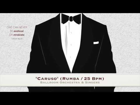"""Caruso"" (Rumba/ 25 Bpm) -  Ballroom Orchestra & Singers"