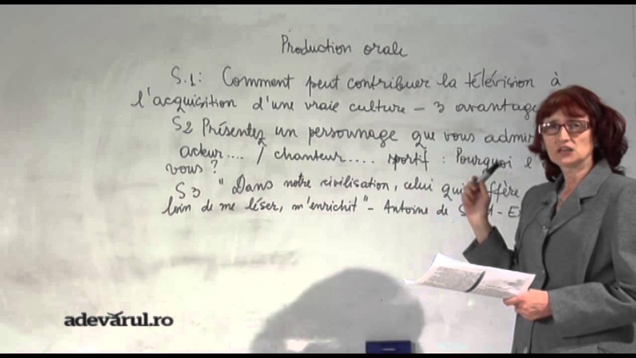 BACALAUREAT 2013: Lectie video Limba franceza ORAL - adevarul.ro te meditează pentru Bac 2013