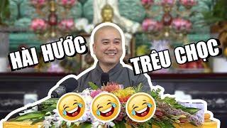 Thầy Thích Pháp Hòa TRÊU GHẸO Phật tử cực kỳ HÀI HƯỚC - không thể ngưng cười 🤣🤣🤣