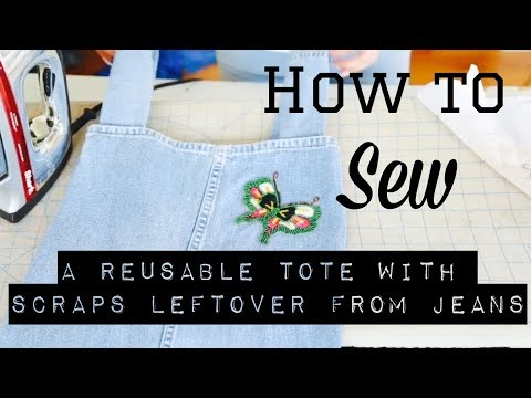 How To Sew a Reusuable Tote with Scraps Leftover from Jeans