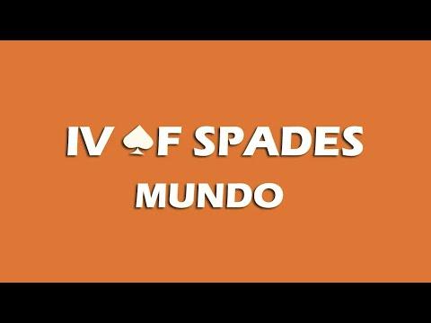 IV OF SPADES - Mundo (Lyrics)