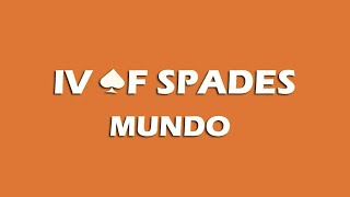 IV OF SPADES - Mundo (Lyrics)