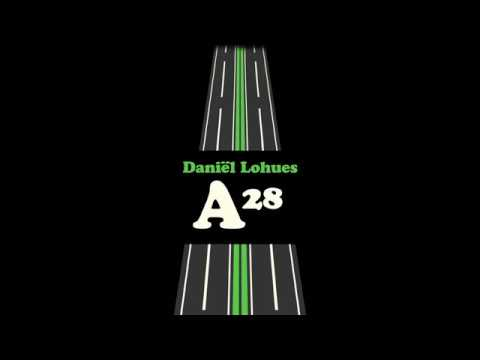 Daniël Lohues - A28 (Lyricvideo)