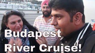 Budapest Travel , Danube River Cruise -  Europe trip episode 2