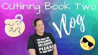 #authortube #booktube  Writing Vlog || Outline Edition