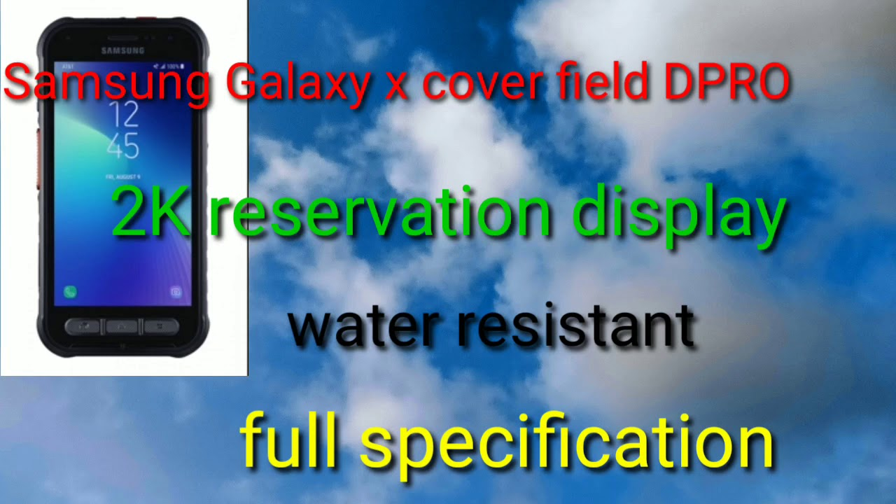 Samsung Galaxy X cover field pro mobile full specs, 4500 battery, 2K display, official tech brand