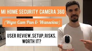 MI Home Security Camera 360 Review 2020 | Should you get Xiaomi MI, Wyze Cam, Wansview?