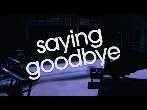 Saying Goodbye ||