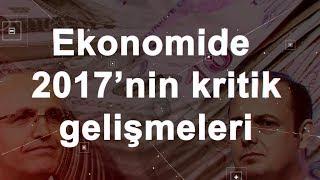Türkiye Ekonomisinin 2017 Özeti