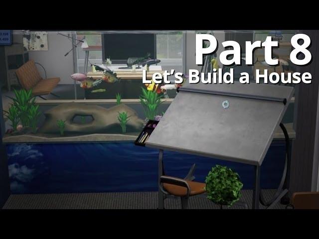 Let's Build a House - Part 8 | Season 3 (w/ Deligracy)