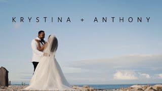Krystina + Anthony Cinematic Wedding Film