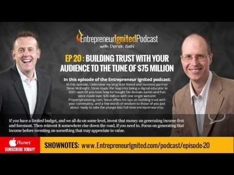How Trust and Community Building Generated Over $75 million for Steve McKnight - with Derek Gehl