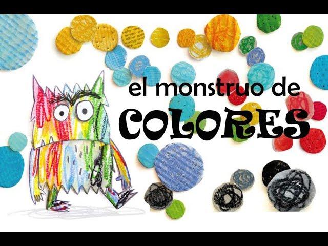 El Monstruo de Colores - Cuento Infantil de las Emociones