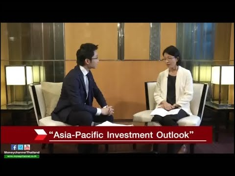 "Smart Money ช่วงที่ 1 ""Asia-Pacific Investment Outlook"" / 20 ก.พ. 61"
