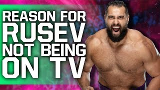 Reason For Rusev Not Being Used On WWE TV Revealed