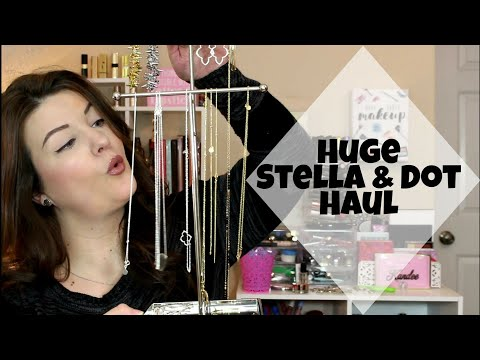 Huge Stella & Dot Haul | Jewelry Haul