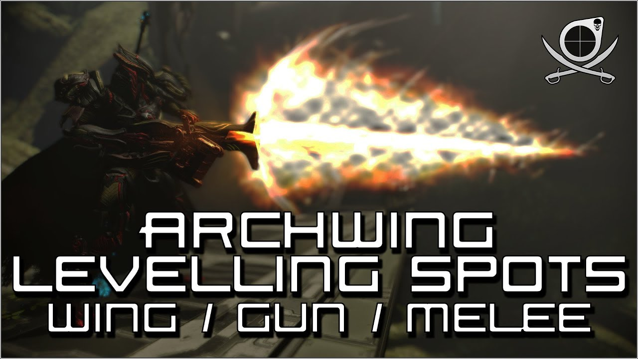 Warframe Best Archwing Melee 2019 Warframe) Archwing Levelling Spots   Archwing / Archgun
