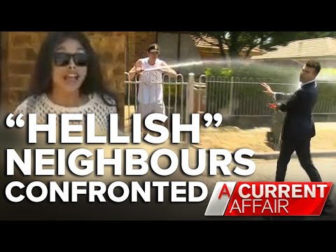 Reporter drenched with hose by 'hellish' neighbours | A Current Affair