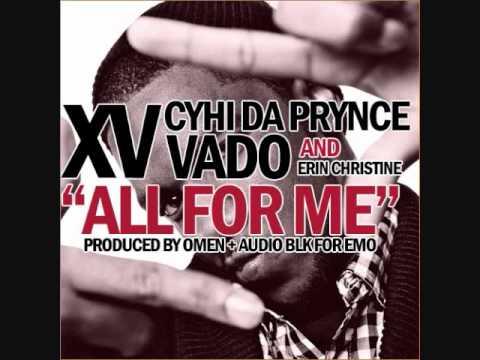 XV - All For Me (ft. CyHi Da Prince, Vado, & Erin Christine)