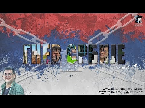 Gnev Srbije 21.11.2018. - MILAN MILENKOVIĆ (uživo) (video)